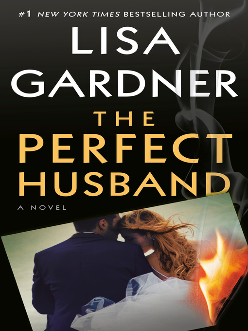 Title details for The Perfect Husband by Lisa Gardner - Wait list